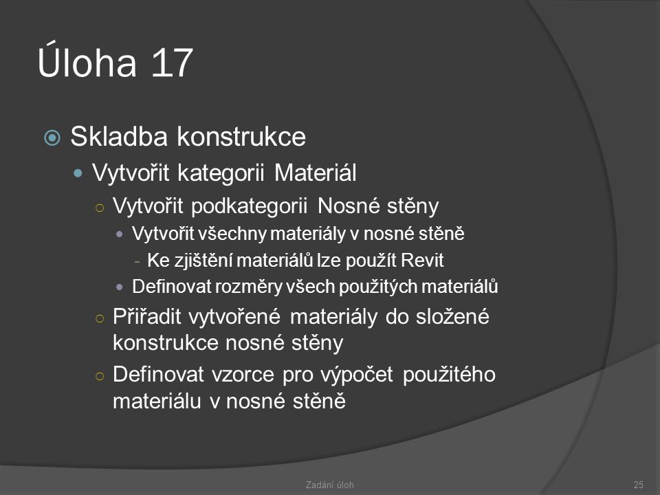 Úloha 17 Skladba konstrukce Vytvořit kategorii Materiál