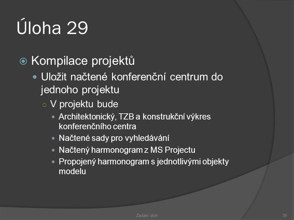 Úloha 29 Kompilace projektů