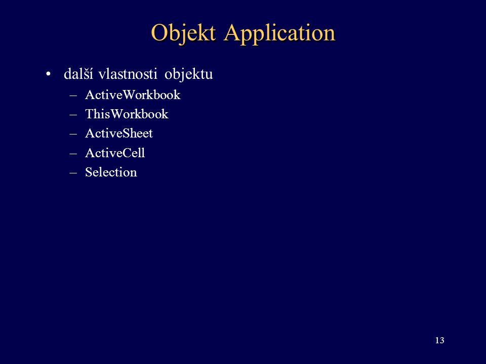 Objekt Application další vlastnosti objektu ActiveWorkbook
