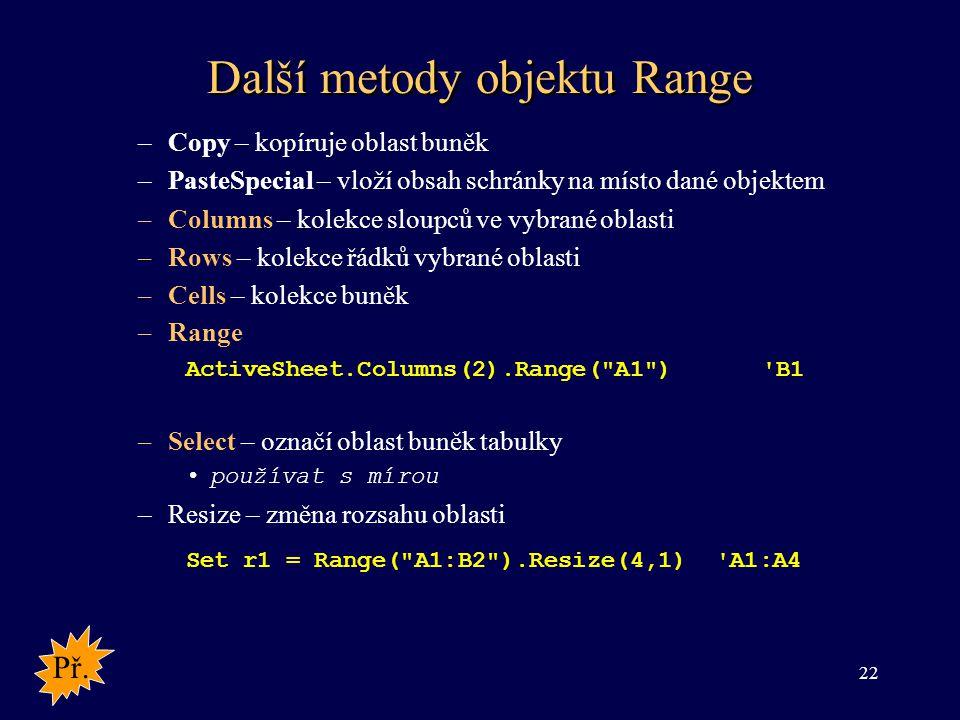 Další metody objektu Range