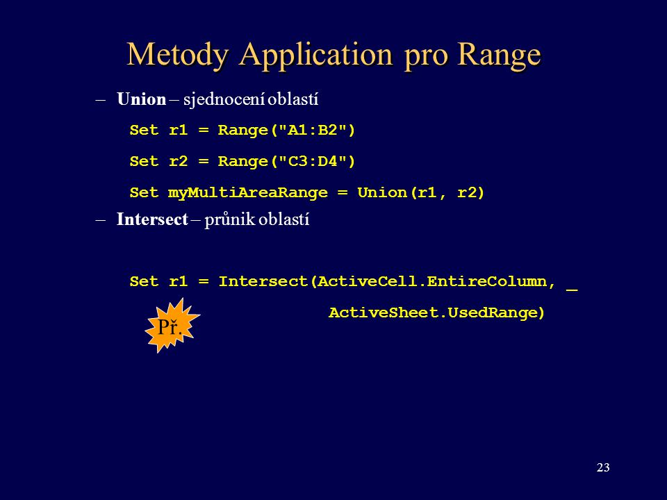 Metody Application pro Range
