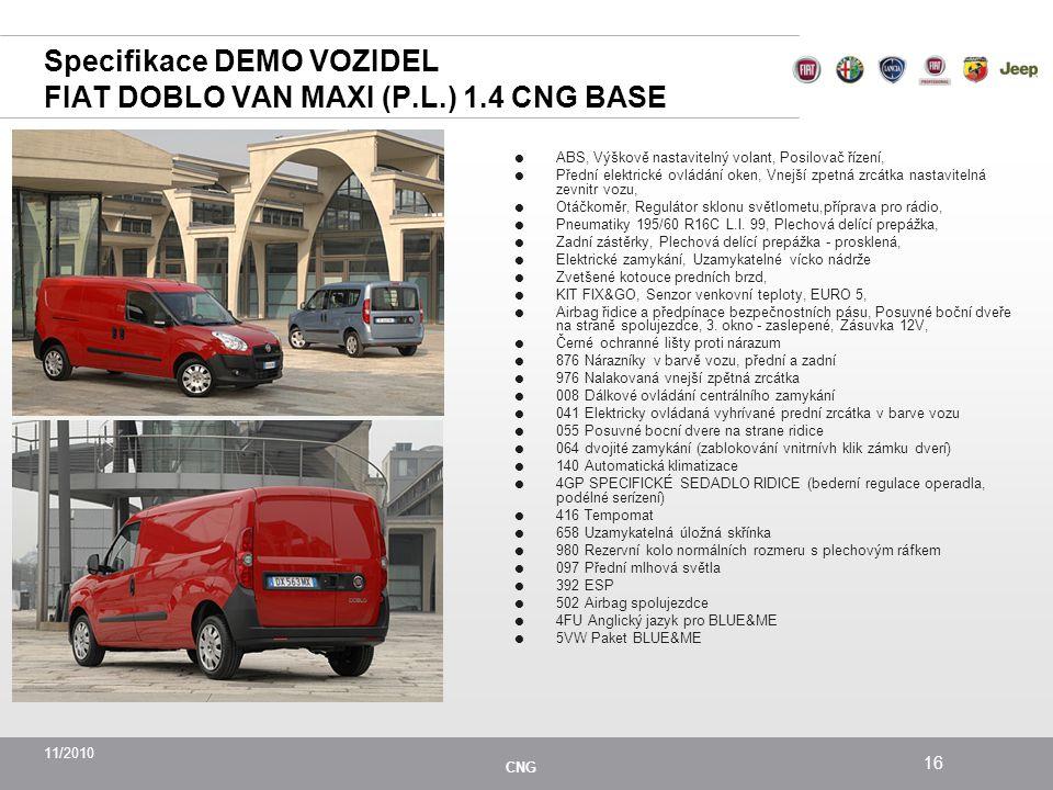 Specifikace DEMO VOZIDEL FIAT DOBLO VAN MAXI (P.L.) 1.4 CNG BASE