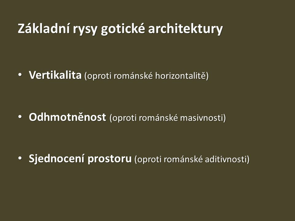 Základní rysy gotické architektury