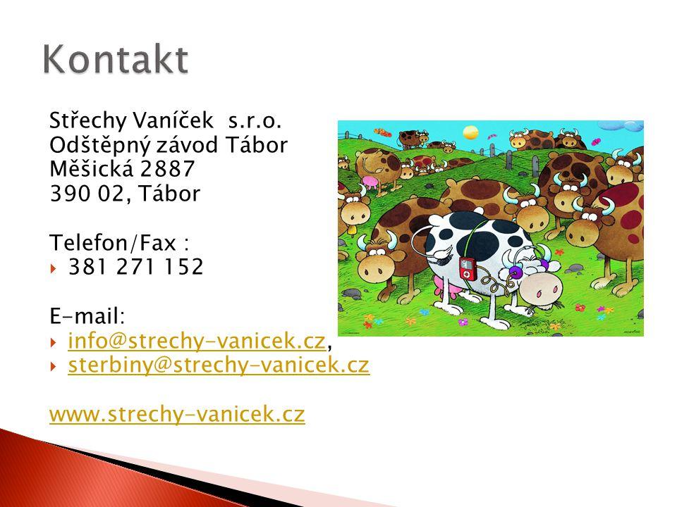 Kontakt Střechy Vaníček s.r.o. Odštěpný závod Tábor Měšická 2887