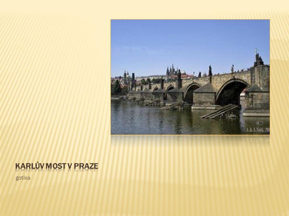 Karlův most v praze gotika