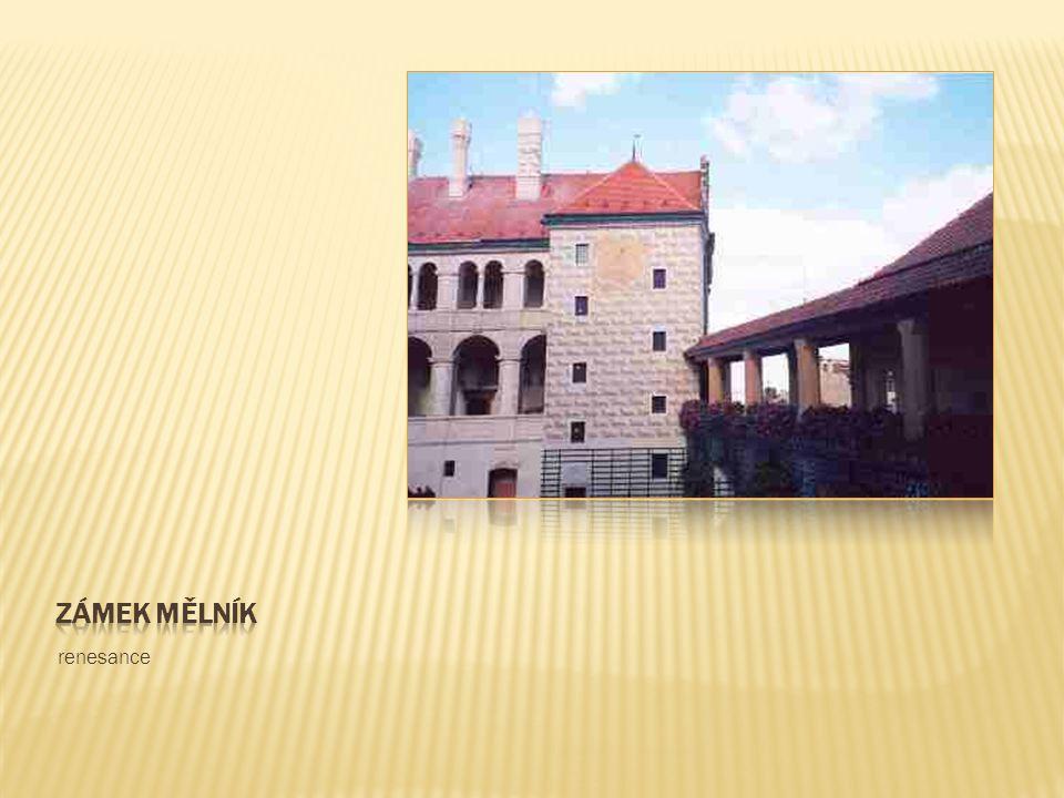 Zámek mělník renesance