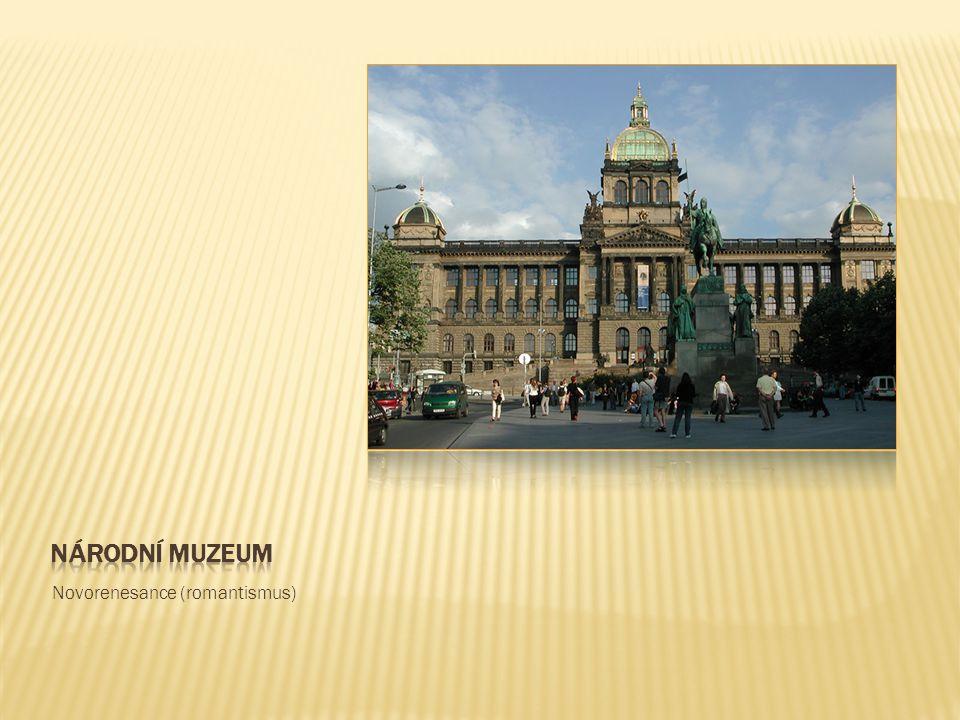 Národní muzeum Novorenesance (romantismus)