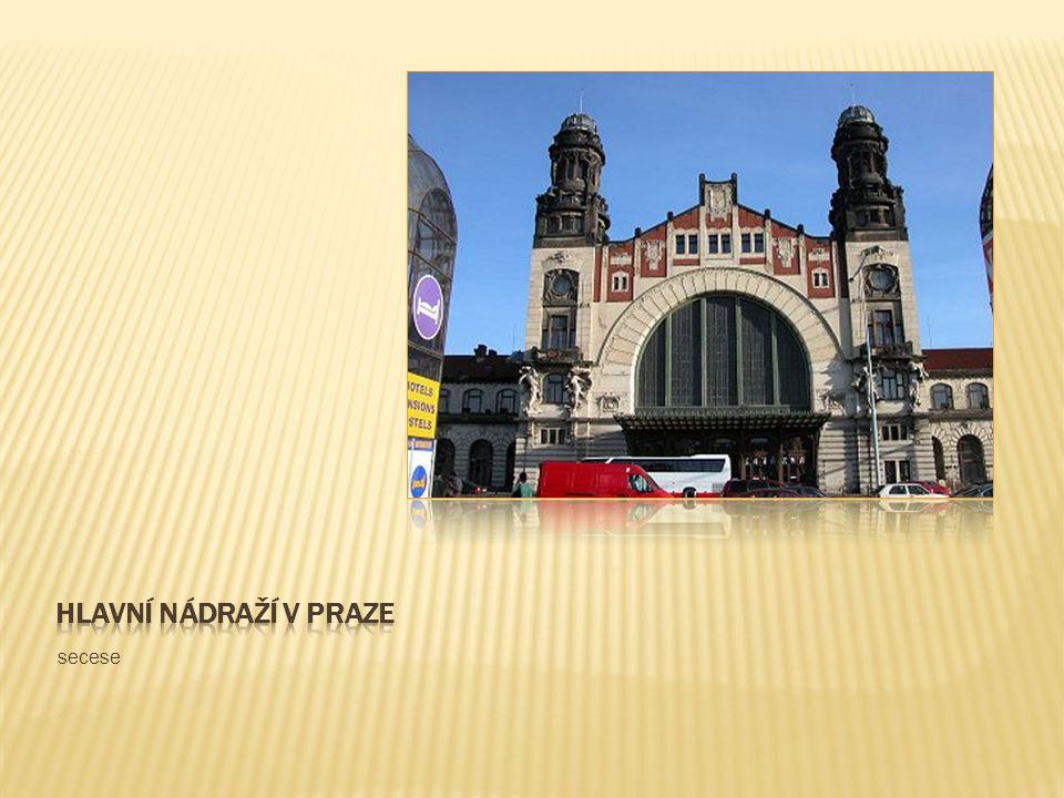 Hlavní nádraží v praze secese