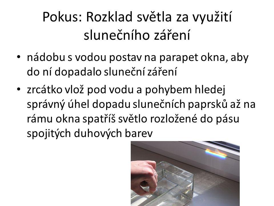 Pokus: Rozklad světla za využití slunečního záření