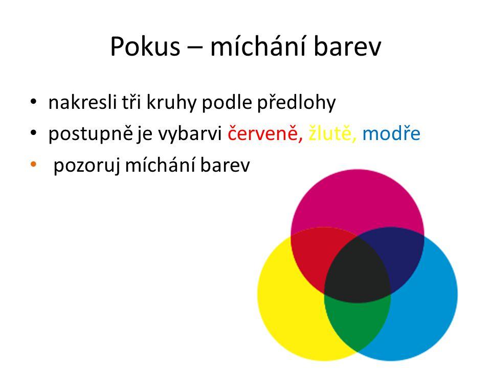 Pokus – míchání barev nakresli tři kruhy podle předlohy