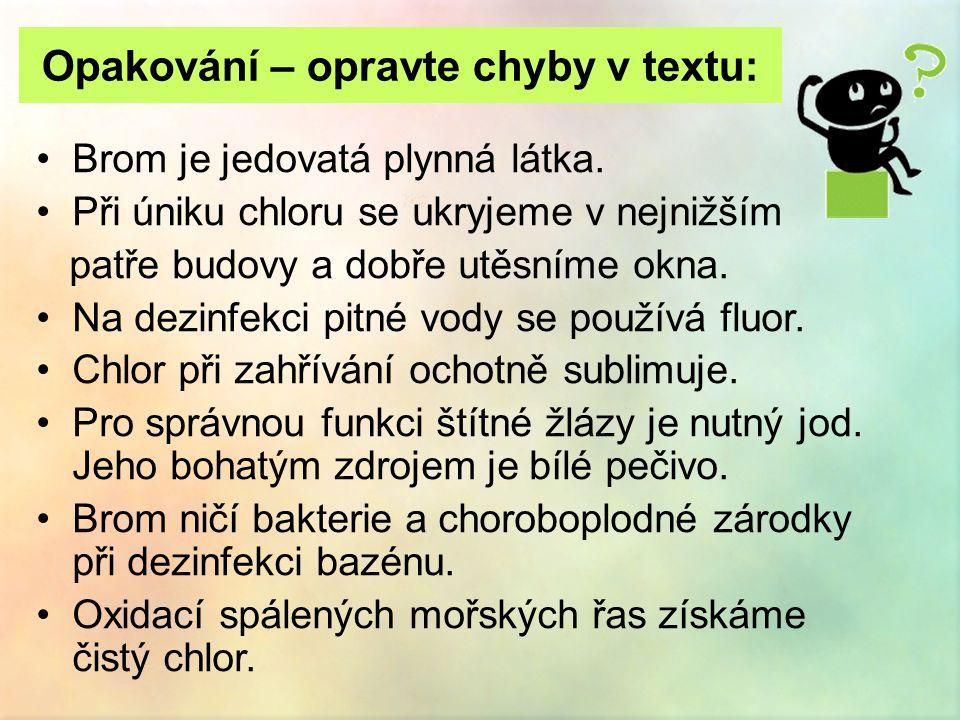 Opakování – opravte chyby v textu: