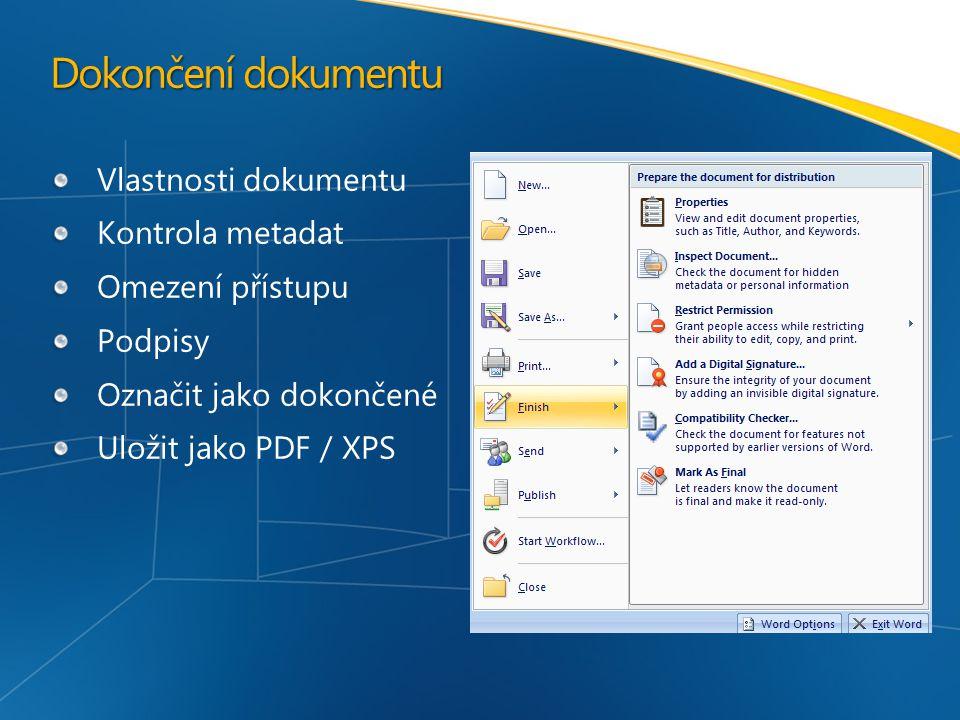 Dokončení dokumentu Vlastnosti dokumentu Kontrola metadat