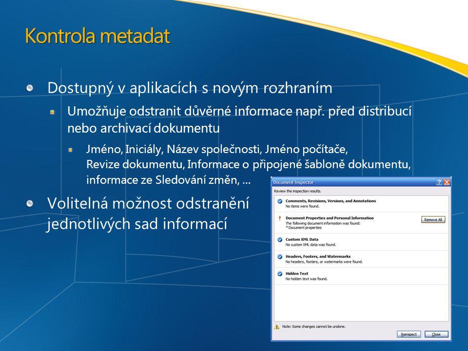 Kontrola metadat Dostupný v aplikacích s novým rozhraním