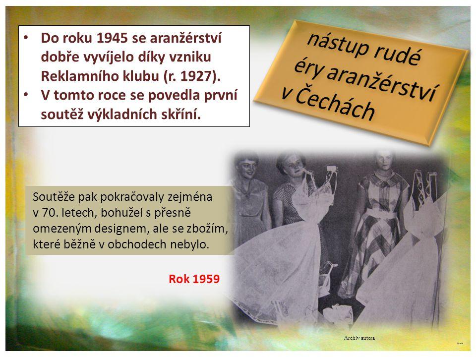 nástup rudé éry aranžérství v Čechách