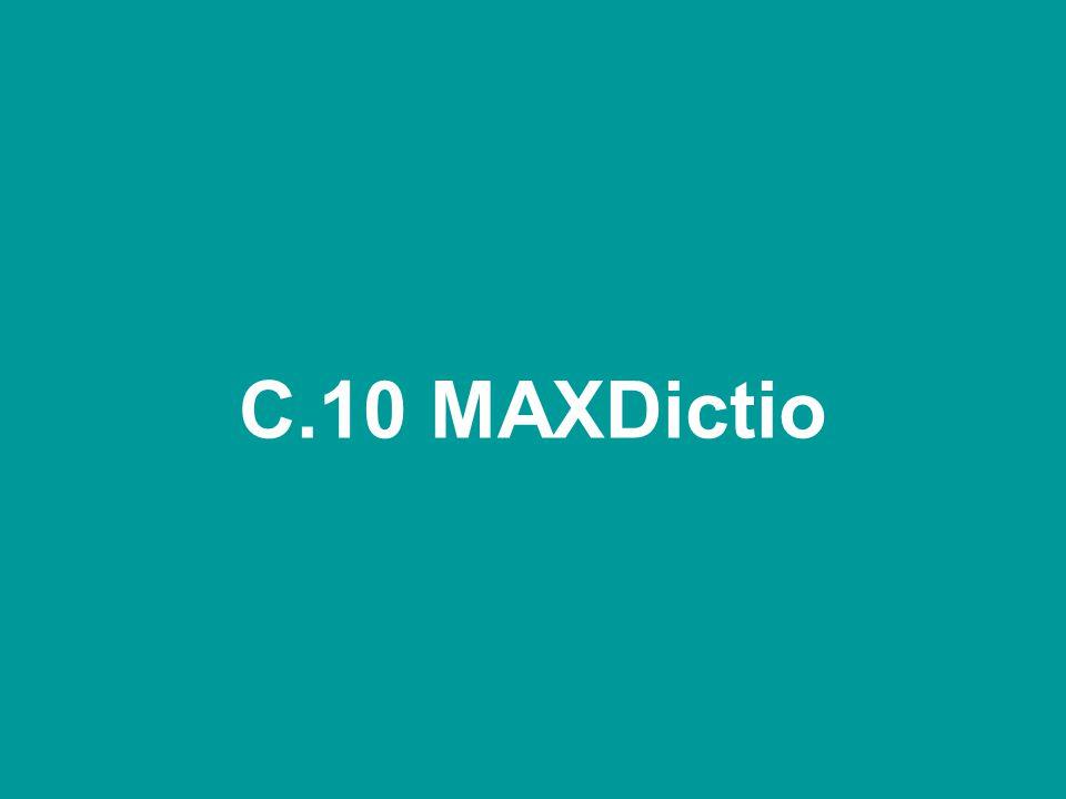 C.10 MAXDictio