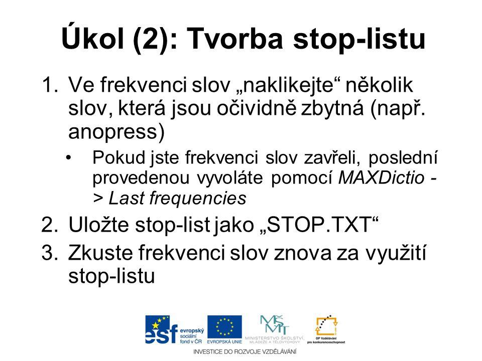 Úkol (2): Tvorba stop-listu