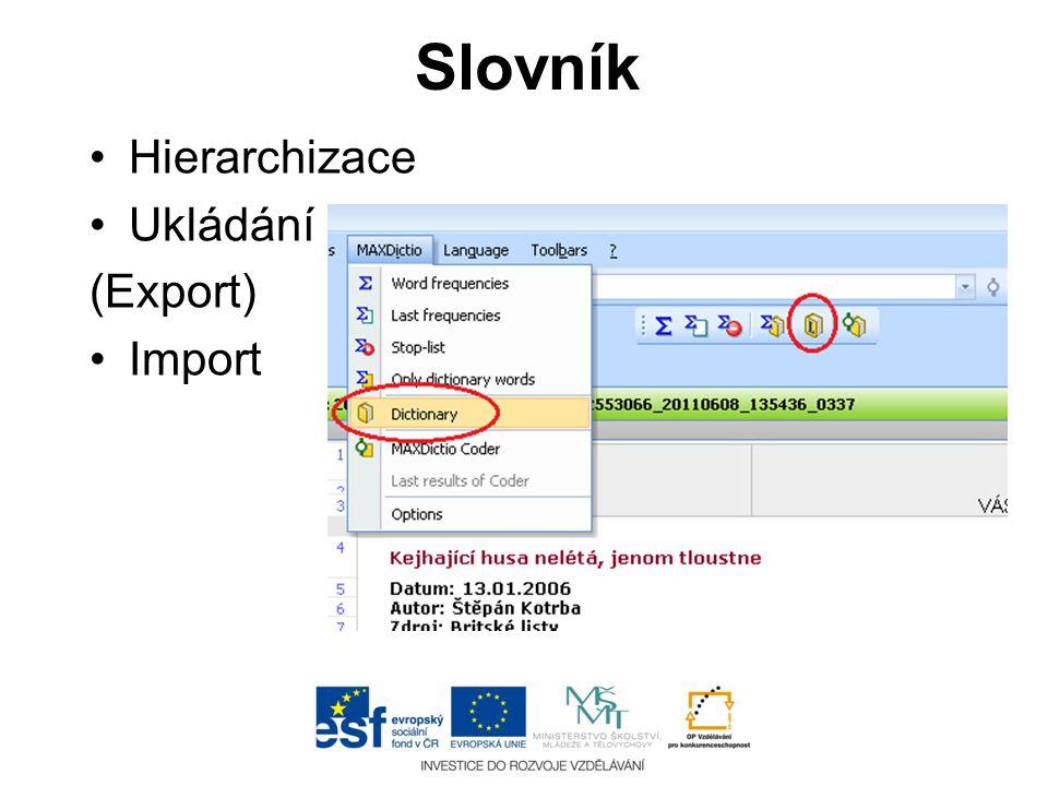 Slovník Hierarchizace Ukládání (Export) Import