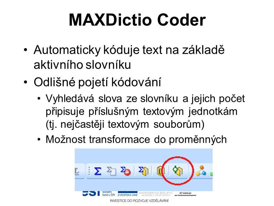 MAXDictio Coder Automaticky kóduje text na základě aktivního slovníku