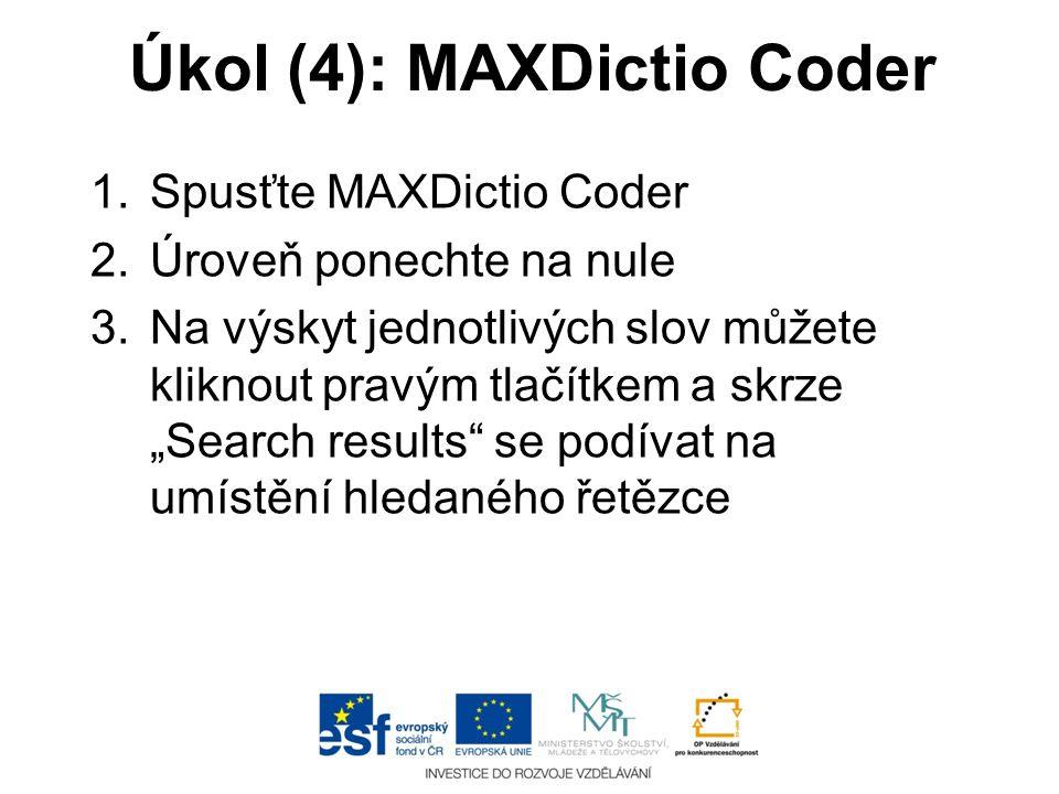 Úkol (4): MAXDictio Coder
