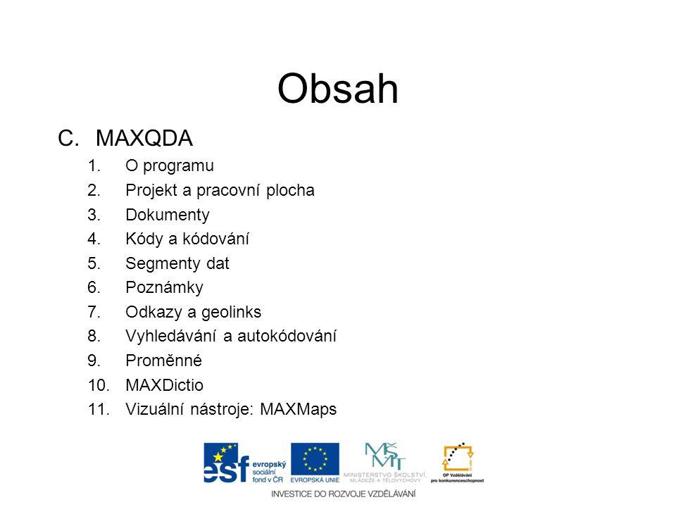 Obsah MAXQDA O programu Projekt a pracovní plocha Dokumenty