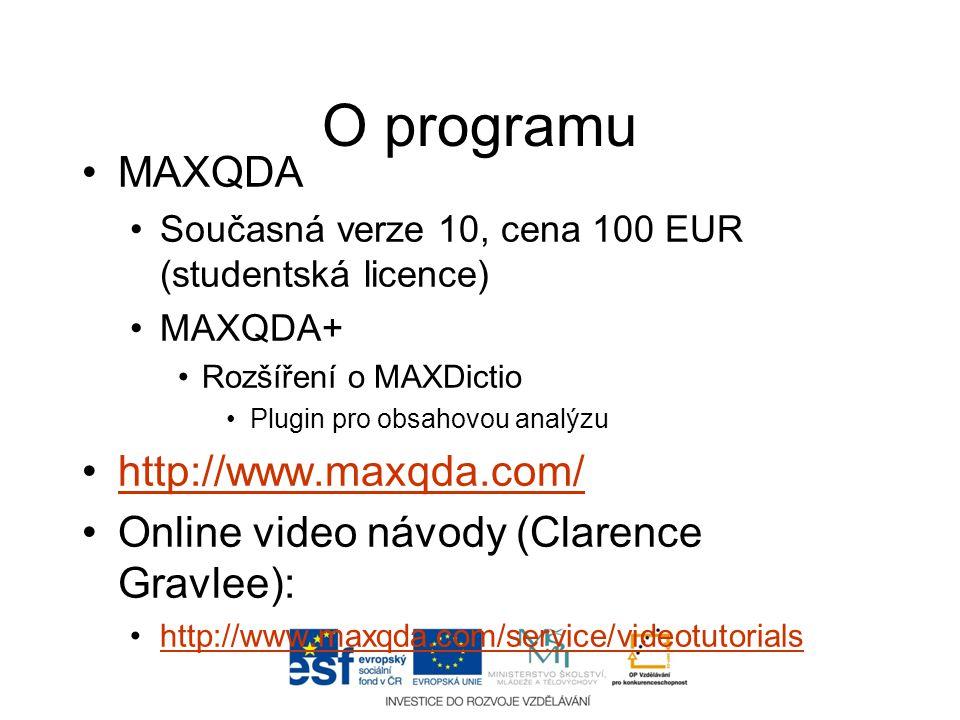 O programu MAXQDA http://www.maxqda.com/