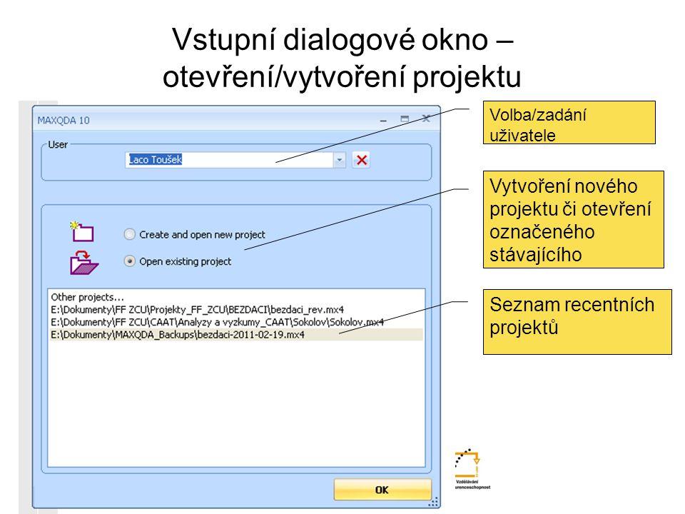 Vstupní dialogové okno – otevření/vytvoření projektu