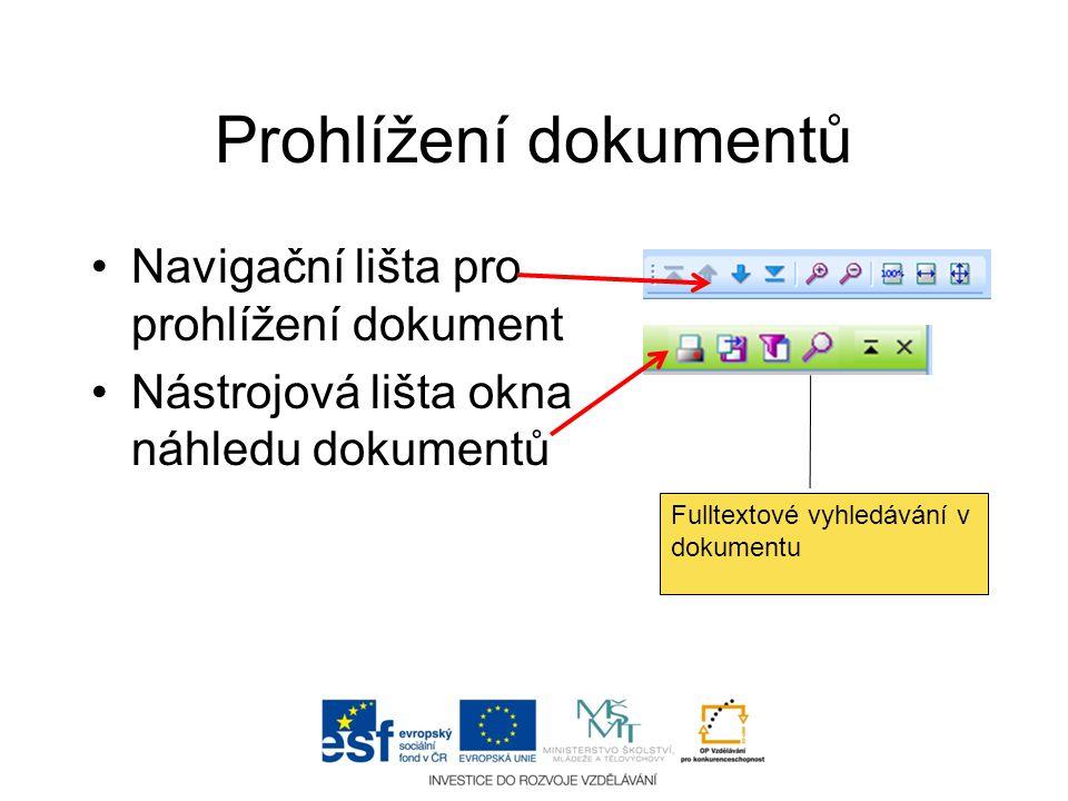Prohlížení dokumentů Navigační lišta pro prohlížení dokument