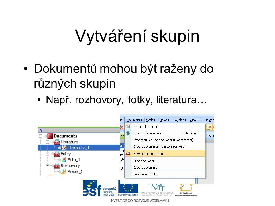 Vytváření skupin Dokumentů mohou být raženy do různých skupin