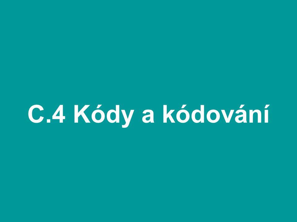 C.4 Kódy a kódování