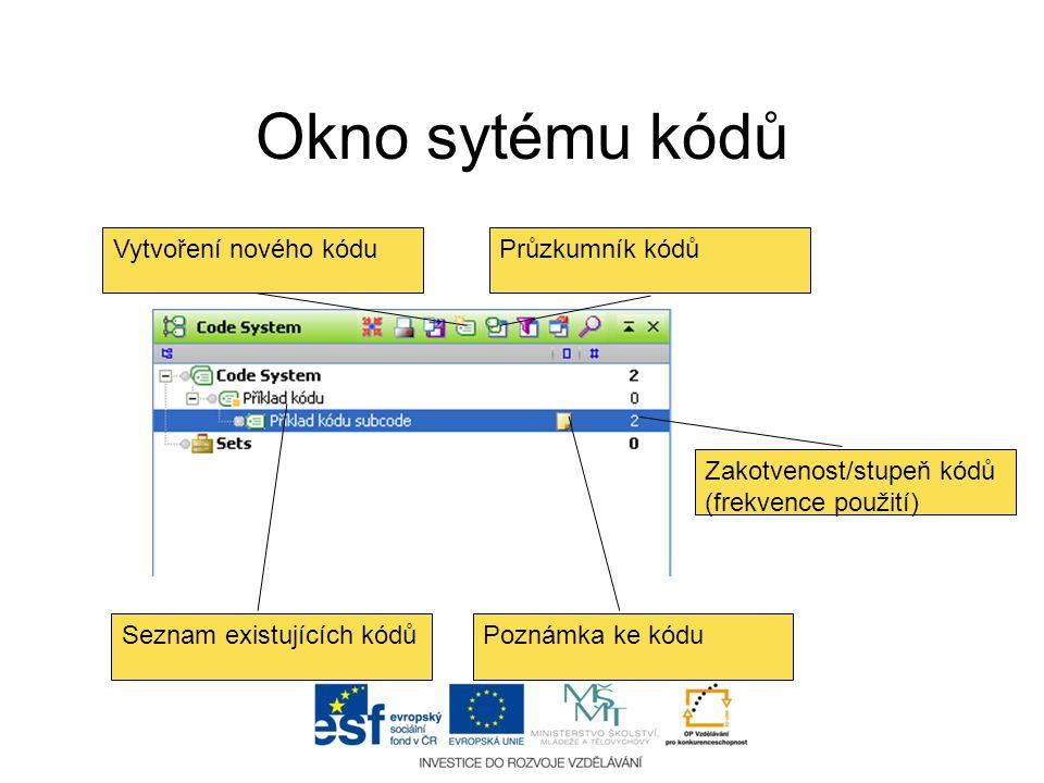 Okno sytému kódů Vytvoření nového kódu Průzkumník kódů