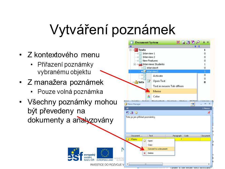 Vytváření poznámek Z kontextového menu Z manažera poznámek