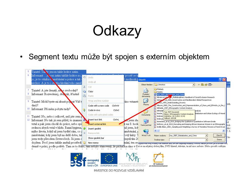 Odkazy Segment textu může být spojen s externím objektem