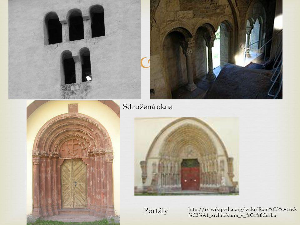 Sdružená okna Portály http://cs.wikipedia.org/wiki/Rom%C3%A1nsk%C3%A1_architektura_v_%C4%8Cesku