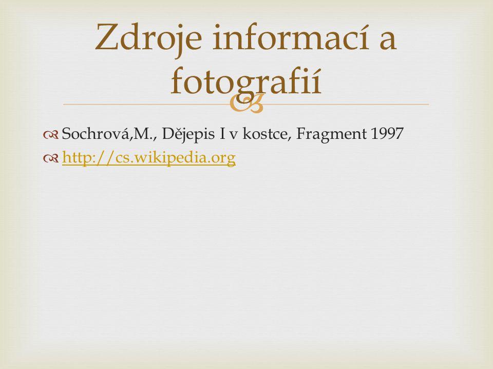 Zdroje informací a fotografií