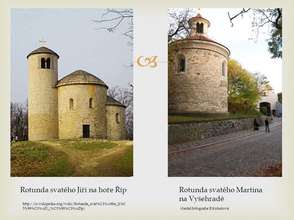 Rotunda svatého Jiří na hoře Říp Rotunda svatého Martina na Vyšehradě