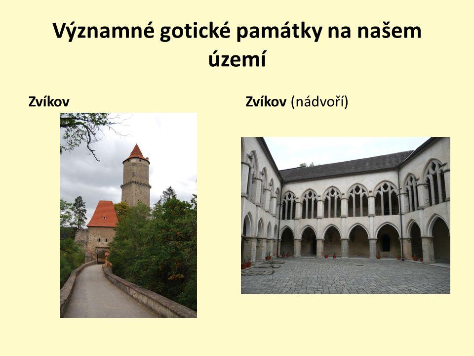 Významné gotické památky na našem území
