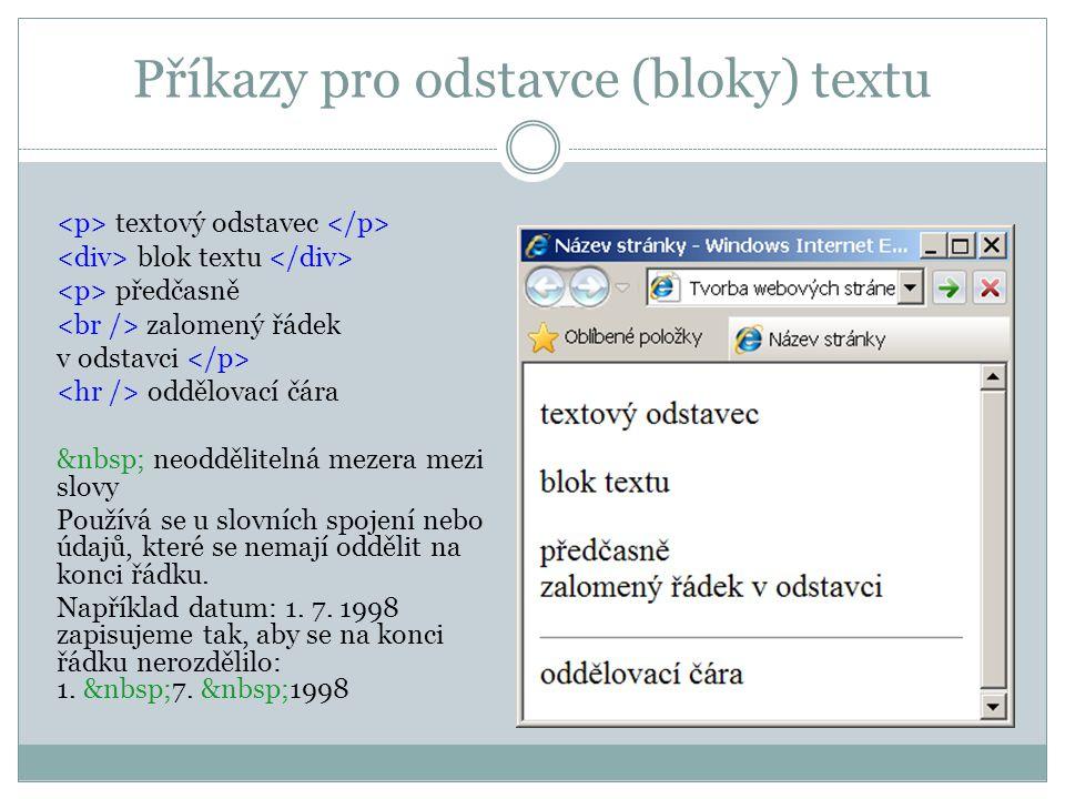 Příkazy pro odstavce (bloky) textu