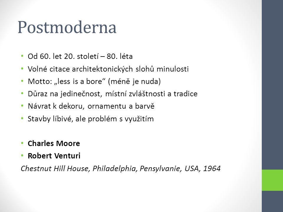 Postmoderna Od 60. let 20. století – 80. léta