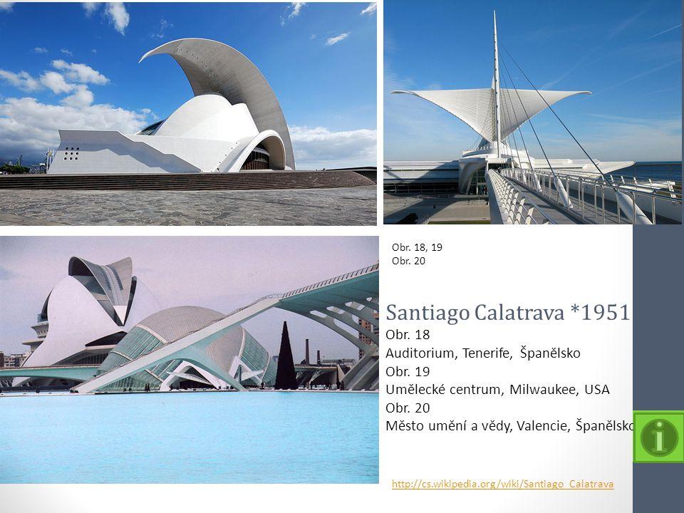 Santiago Calatrava *1951 Obr. 18 Auditorium, Tenerife, Španělsko