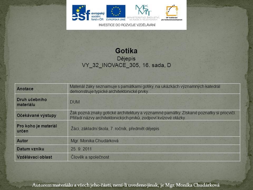 Gotika Dějepis VY_32_INOVACE_305, 16. sada, D