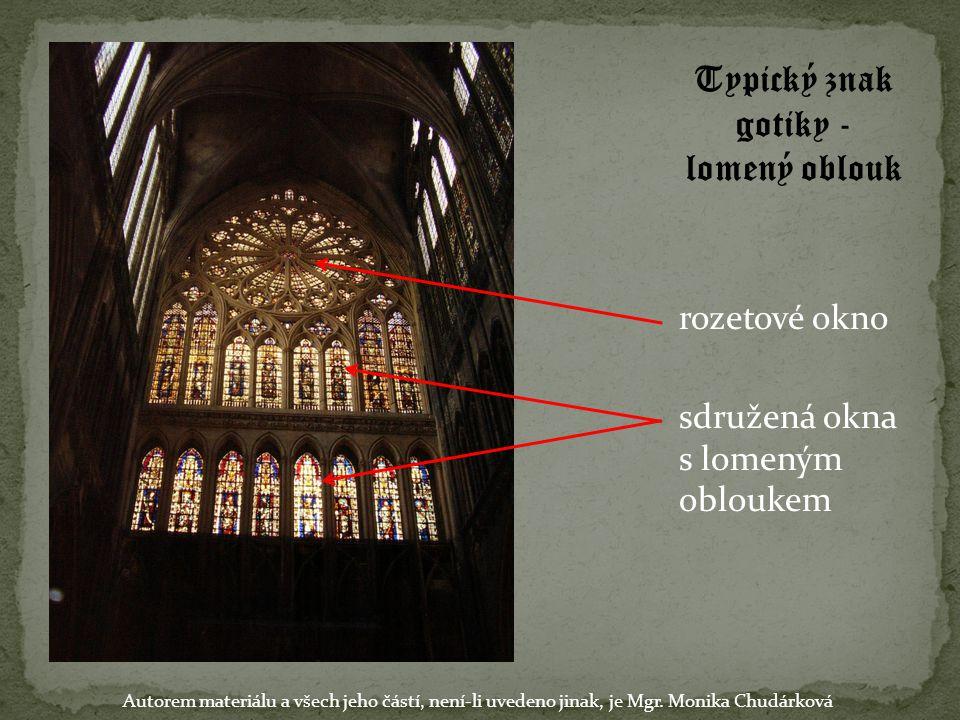 Typický znak gotiky - lomený oblouk