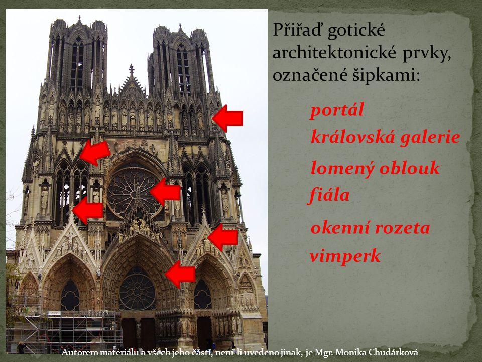 Přiřaď gotické architektonické prvky, označené šipkami: