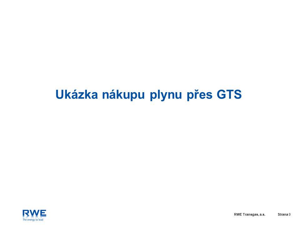 Ukázka nákupu plynu přes GTS