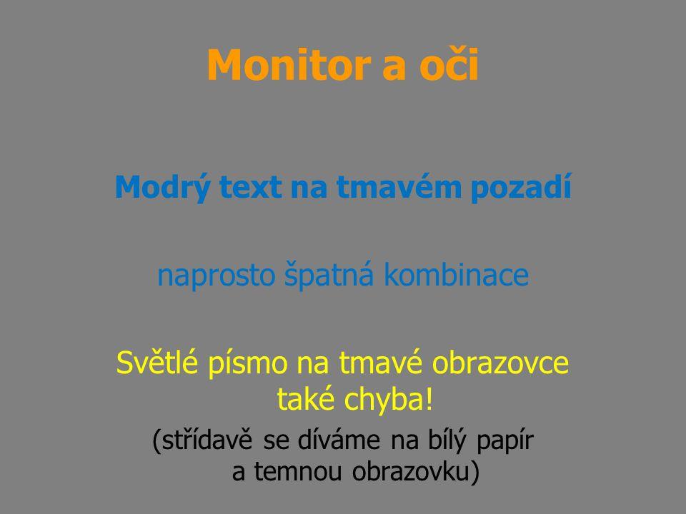 Modrý text na tmavém pozadí