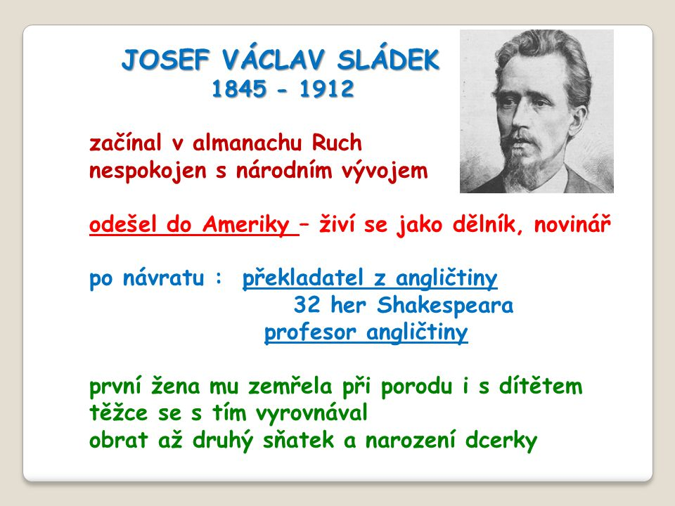 JOSEF VÁCLAV SLÁDEK 1845 - 1912 začínal v almanachu Ruch