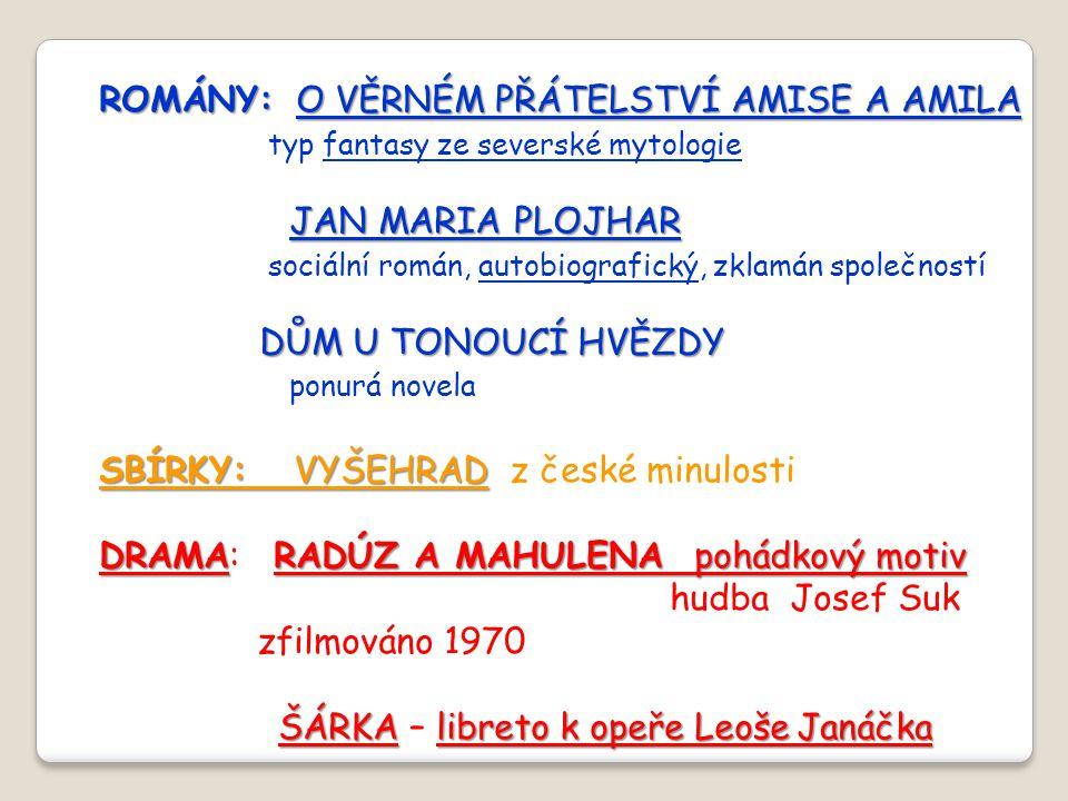ROMÁNY: O VĚRNÉM PŘÁTELSTVÍ AMISE A AMILA
