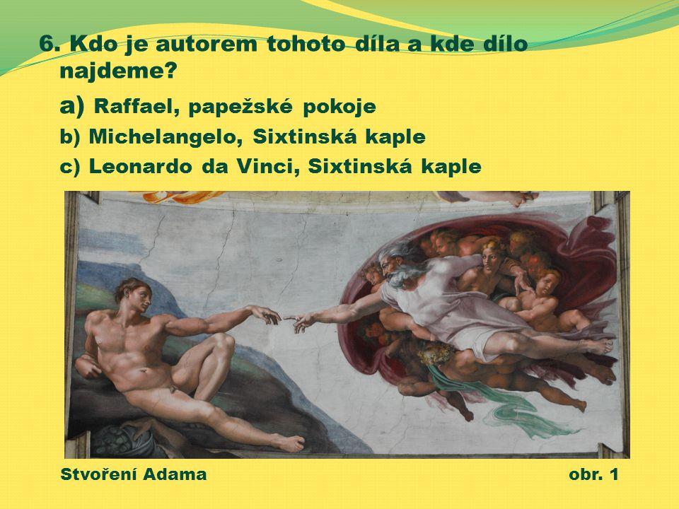 a) Raffael, papežské pokoje