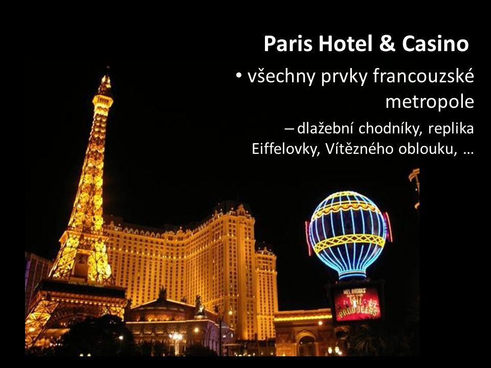 Paris Hotel & Casino všechny prvky francouzské metropole