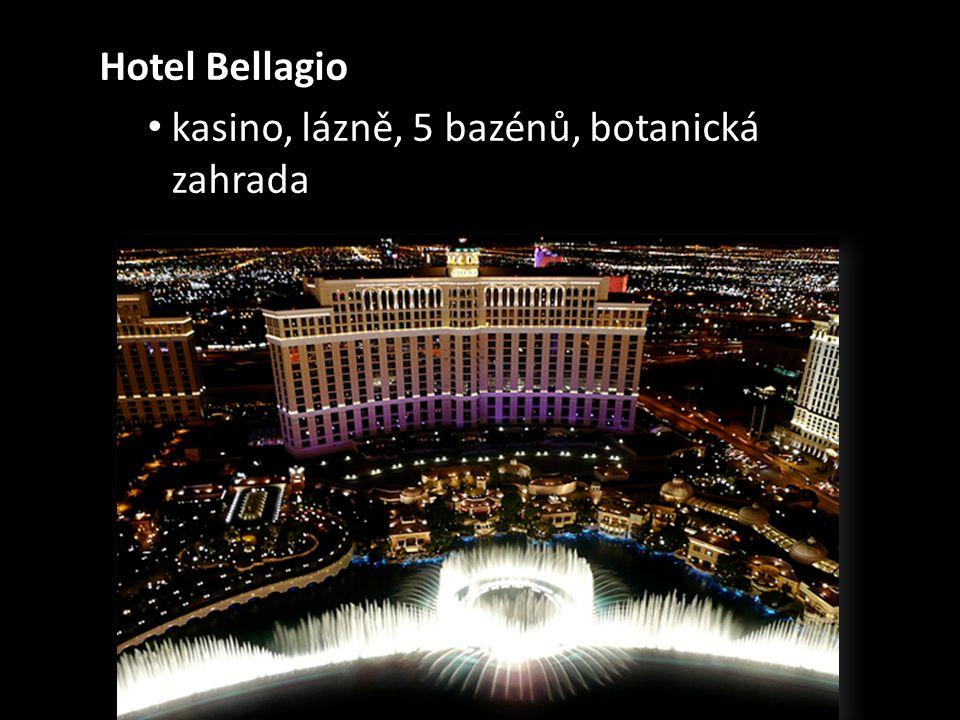 Hotel Bellagio kasino, lázně, 5 bazénů, botanická zahrada