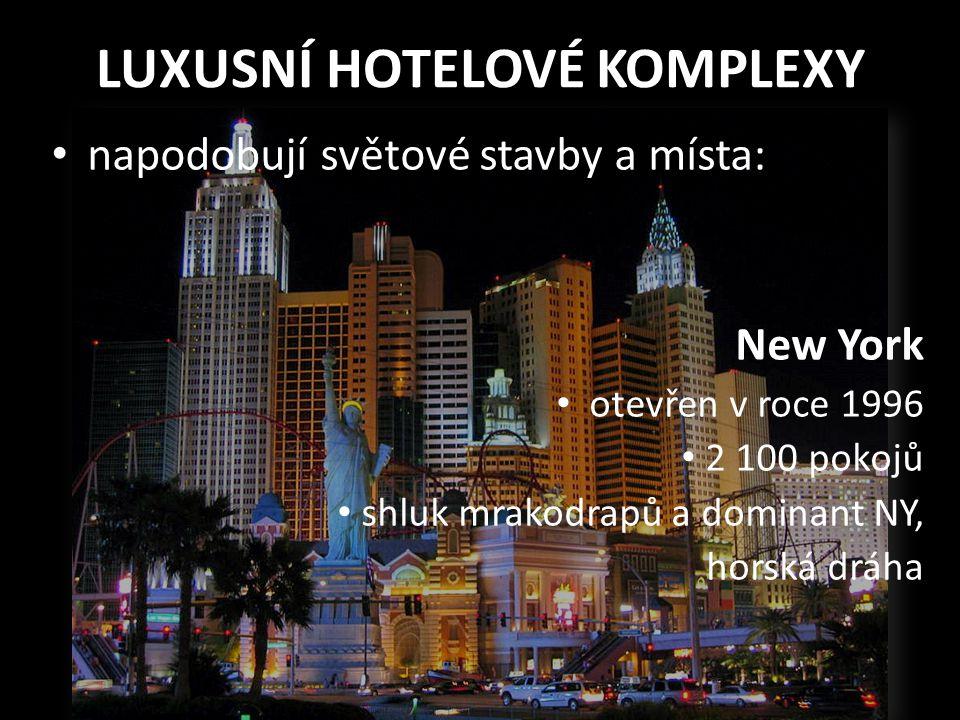 LUXUSNÍ HOTELOVÉ KOMPLEXY